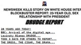20 Years Ago Today, Drudge Report Broke Clinton-Lewinsky Story