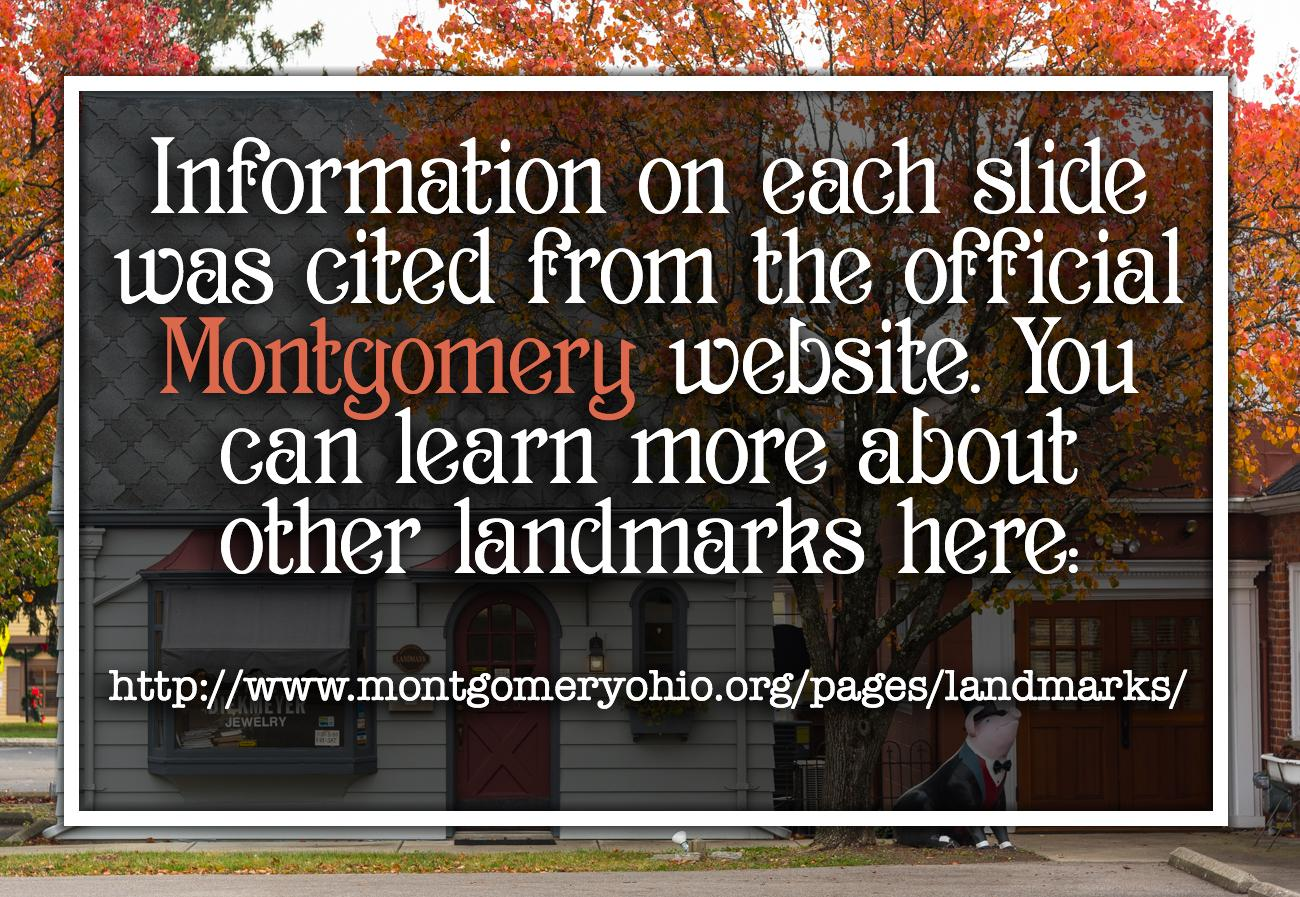 SOURCE: http://www.montgomeryohio.org/pages/landmarks/