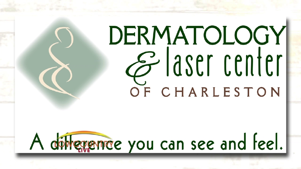 Dermatology & Laser Center of Charleston | WCIV