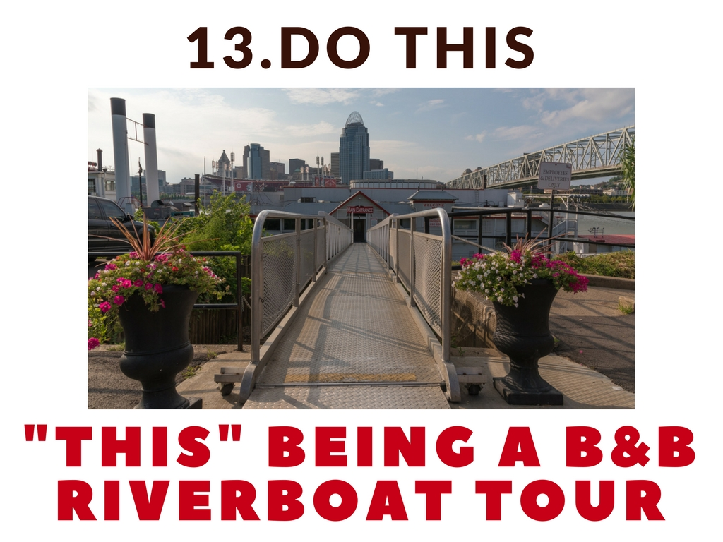CINCY SUMMER BUCKET LIST ITEM #13: Go on a B&B Riverboat tour / WHY: 'Cause it's freakin' awesome // IMAGE: Phil Armstrong, Cincinnati Refined