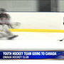 Local youth hockey team raises money to play in Canada