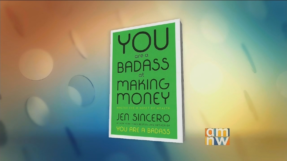 "Jen Sincero: ""You Are a Badass at Making Money"""