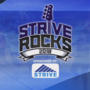 Strive Rocks Weekend