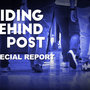 Special Report: Hiding Behind a Post
